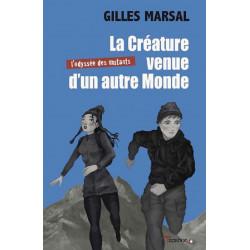 La créature venue d'un autre monde de Gilles Marsal Ed. Tertium Librairie Automobile SPE 9782490429011
