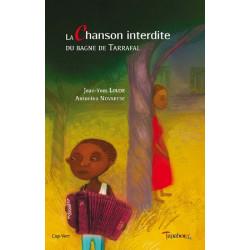 La chanson interdite du bagne de Tarrafal de Jean-Yves LOUDE Ed. Tertium Librairie Automobile SPE 9782490429004