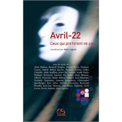 Avril 22, ceux qui préfèrent ne pas De Alain JUGNON Ed. Le Grand Souffle Librairie Automobile SPE 9782916492315