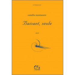 Baisant, seule De Camélia MONTASSERE Ed. Le Grand Souffle Librairie Automobile SPE 9782916492308