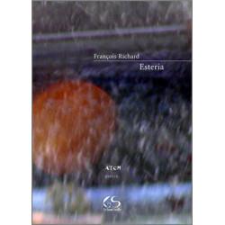Esteria De François Richard Ed. Le Grand Souffle Librairie Automobile SPE 9782916492179