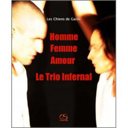 Homme, Femme, Amour, le trio infernal Ed. Le Grand Souffle Librairie Automobile SPE 9782916492469