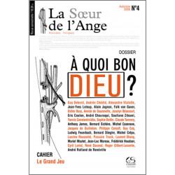 La sœur de l'Ange IV - A quoi bon Dieu ? Ed. Le Grand Souffle Librairie Automobile SPE 9782916492070
