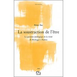 La soustraction de l'être De Rémy Bac Ed . Le Grand Souffle Librairie Automobile SPE 9782916492438