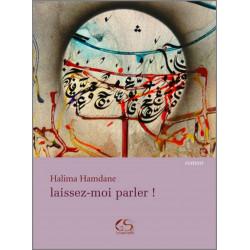 Laissez-moi parler ! De Halima HAMDANE Ed. Le Grand Souffle Librairie Automobile SPE 9782916492100