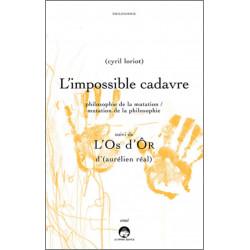 L'impossible cadavre et L'Os d'Ôr De Cyril loriot Ed. Le Grand Souffle Librairie Automobile SPE 9782916492476