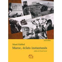 Maroc, éclats instantanés De Maati KABBAL Ed. Le Grand Souffle Librairie Automobile SPE 9782916492278