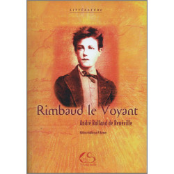 Rimbaud le Voyant De André Rolland de Renéville Ed. Le Grand Souffle Librairie Automobile SPE 9782952076012
