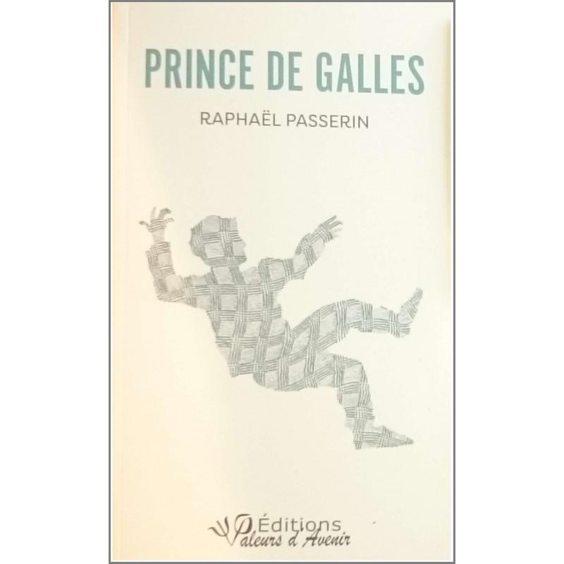 Prince de GALLES De Raphaël PASSERIN Ed. Valeurs d'Avenir Librairie Automobile SPE 9791092673203