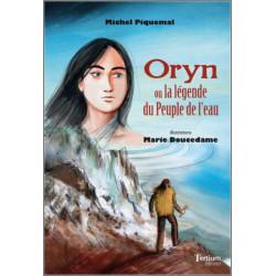 Oryn ou la Légende du Peuple de l'eau De Michel Piquemal Ed. Tertium Librairie Automobile SPE 9782368482360
