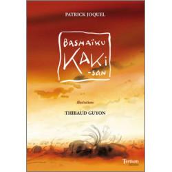 Bashaïku Kaki-san De Patrick Joquel Ed. Tertium Librairie Automobile SPE 9782916132471