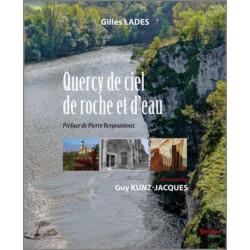 Quercy de ciel de roche et d'eau De Gilles Lades Ed. Tertium Librairie Automobile SPE 9782368482483