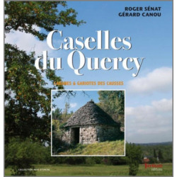 Caselles du Quercy (cabanes et gariotes) De Roger Sénat Ed. Tertium Librairie Automobile SPE 9782916132419