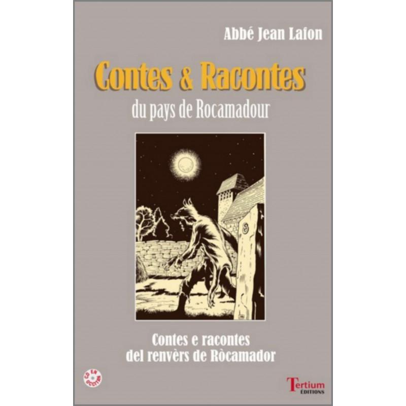 Contes et Racontes du pays de Rocamadour De l'Abbé Jean Lafon Ed. Tertium Librairie Automobile SPE 9782368482308