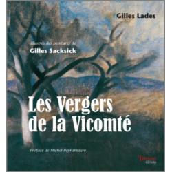 Les Vergers de la Vicomté De Gilles Lades Ed. Tertium Librairie Automobile SPE 9782916132280