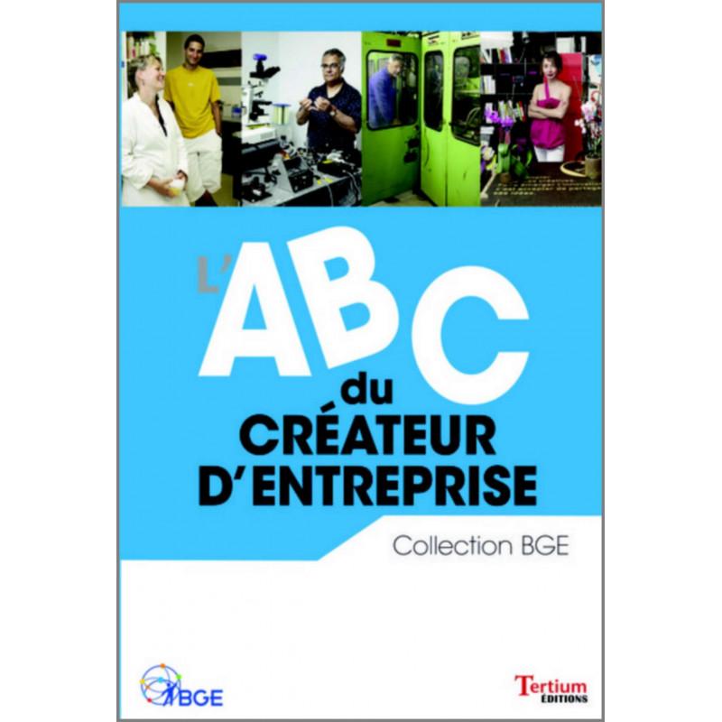 ABC du Créateur d'Entreprise Ed. Tertium Librairie Automobile SPE 9782916132433