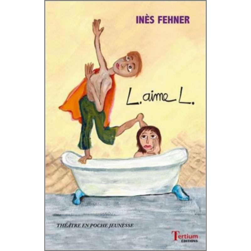 """L aime L"""" De Inès Fehner Ed. Teritum Librairie Automobile SPE 9782368482568"""