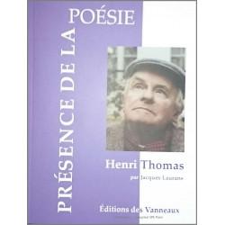 HENRI THOMAS PRÉSENCE DE LA POÉSIE / JACQUES LAURANS / EDITIONS DES VANNEAUX Librairie Automobile SPE 9782371291140