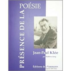 JEAN-PAUL KLEE Présence de la posésie De MATHIEU JUNG Ed. Des Vanneaux Librairie Automobile SPE 9782371291195