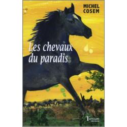 Les chevaux du paradis De Michel Cosem Ed. Tertium Librairie Automobile SPE 9782916132150
