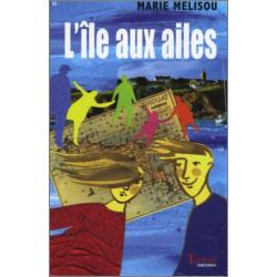 L'île aux ailes De Marie Mélisou Ed. Tertium Librairie Automobile SPE 9782916132143