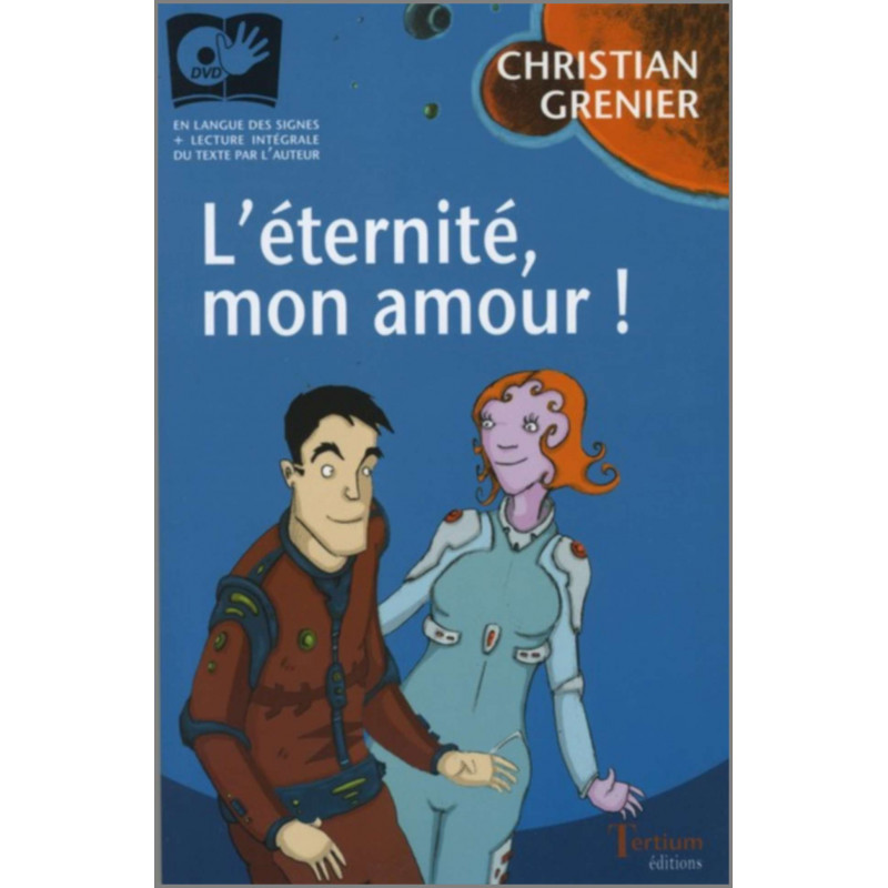 L'éternité, mon amour ! De Christian Grenier Ed. Tertium Librairie Automobile SPE 9782916132068