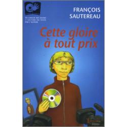 """Cette gloire à tout prix"""" de François Sautereau Ed. Tertium Librairie Automobile SPE 9782916132075"""