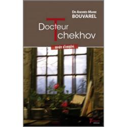Docteur TCHEKHOV - mode d'emploi du Dr Andrée-Marie Bouvarel Ed. Tertium Librairie Automobile SPE 9782368482803