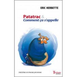 Patatrac et Comment ça s'appelle De Eric Herbette Ed. Tertium Librairie Automobile SPE 9782368482728