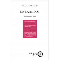 La Sans-dot De Alexandre Ostrovski Ed. Tertium Librairie Automobile SPE 9782368482421