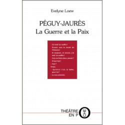 Péguy-Jaurès La guerre et la paix De Evelyne Loew Ed. Tertium Librairie Automobile SPE 9782368482339