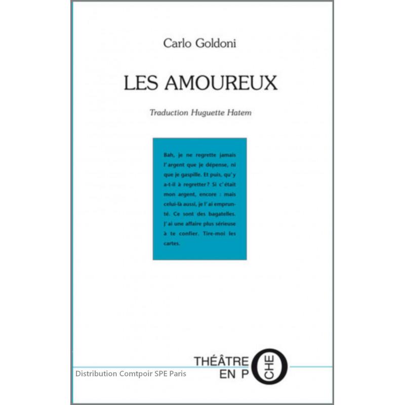 Les amoureux De Carlo Goldoni Ed. Tertium Librairie Automobile SPE 9782368482124