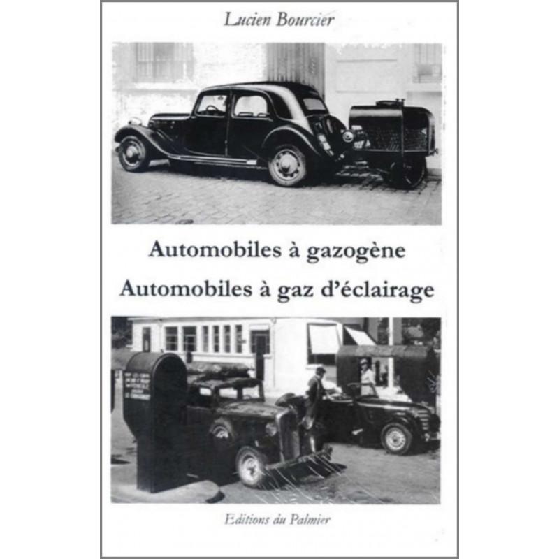 AUTOMOBILES À GAZOGÈNE ET AUTOMOBILES À GAZ D'ÉCLAIRAGE Librairie Automobile SPE 9782360590735