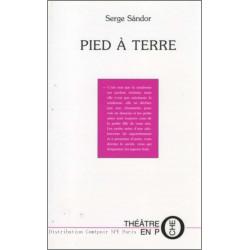 """Pied à terre"""" de Serge Sándor Ed. Tertium Librairie Automobile SPE 9782845230446"""