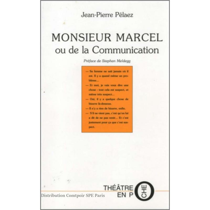 Monsieur Marcel De Jean-Pierre Pelaez Ed. Tertium Librairie Automobile SPE 9782845230545