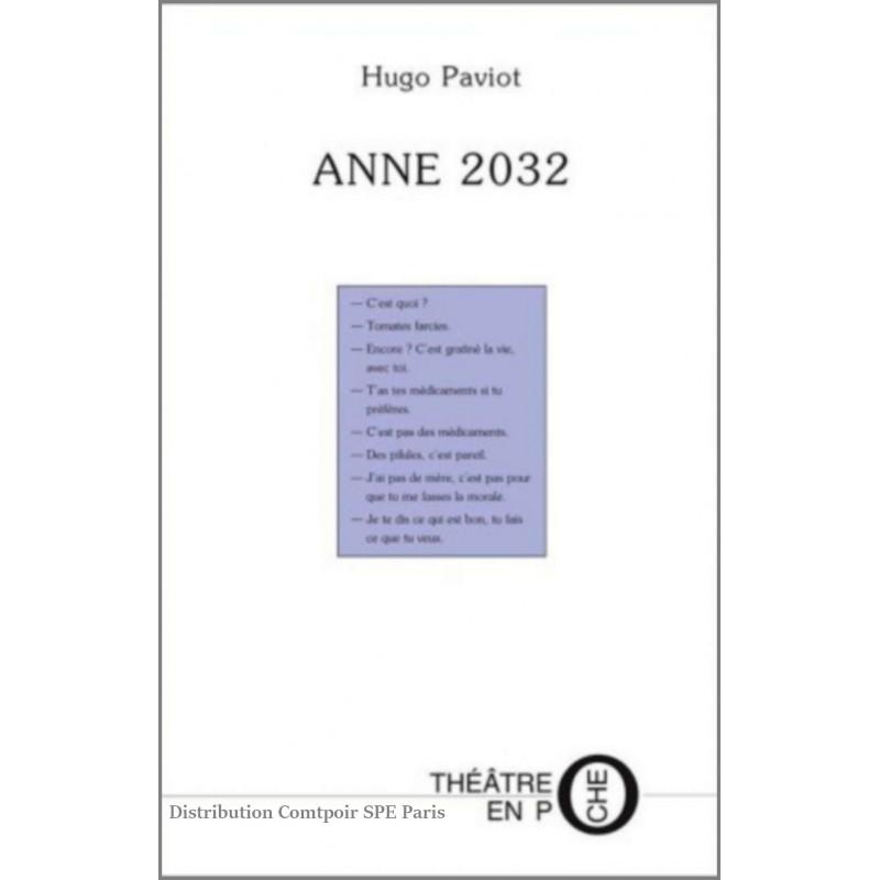 Anne 2032 de Hugo Paviot Ed. Tertium Librairie Automobile SPE 9782845230323