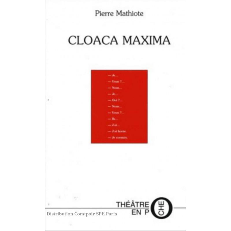 Cloaca maxima De Pierre Mathiote Ed. Tertium Librairie Automobile SPE 9782845230026