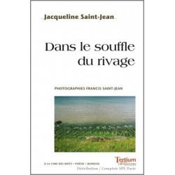 Dans le souffle du rivage De Jacqueline Saint-Jean Ed. Tertium Librairie Automobile SPE 9782368482278