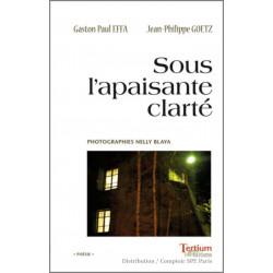 Sous l'apaisante clarté De Gaston-Paul Effa Ed. Tertium Librairie Automobile SPE 9782368482452