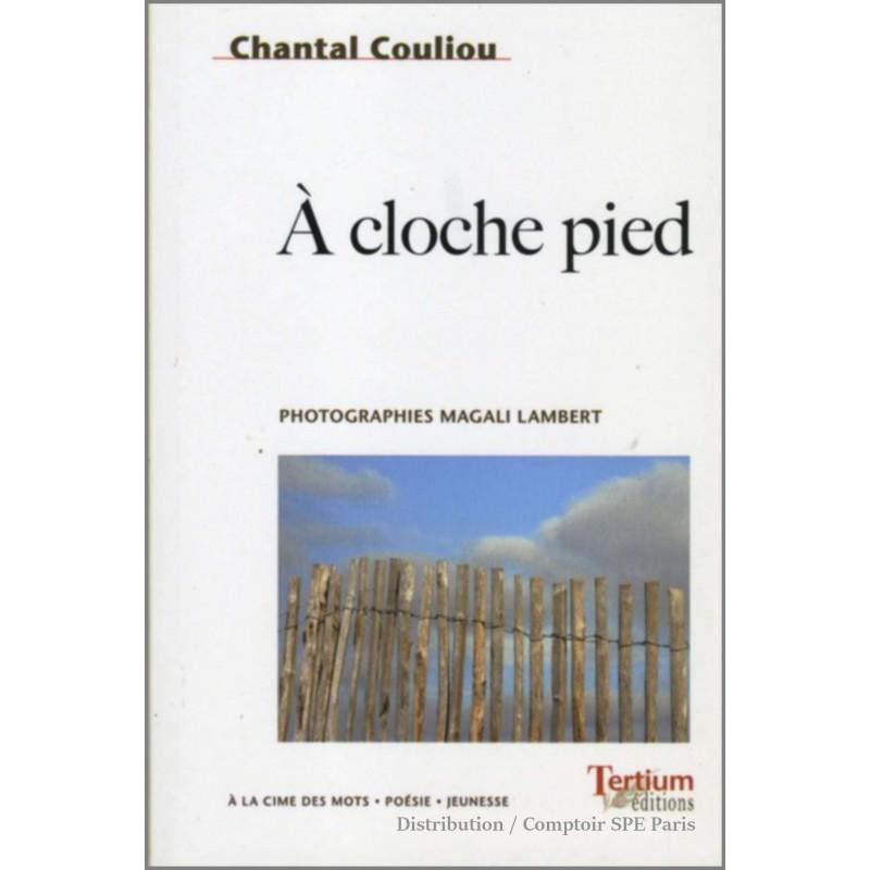 A cloche pied De Chantal Couliou Ed. Tertium Librairie Automobile SPE 9782916132235