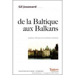 De la Baltique aux Balkans De Gil Jouanard Ed. Tertium Librairie Automobile SPE 9782916132594