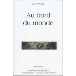 Au bord du monde De Joël Vernet Ed. Tertium Librairie Automobile SPE 9782845230385