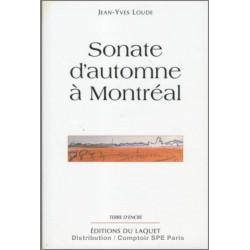 Sonate d'automne à Montréal De Jean-Yves LOUDE Ed. Tertium Librairie Automobile SPE 9782845230521