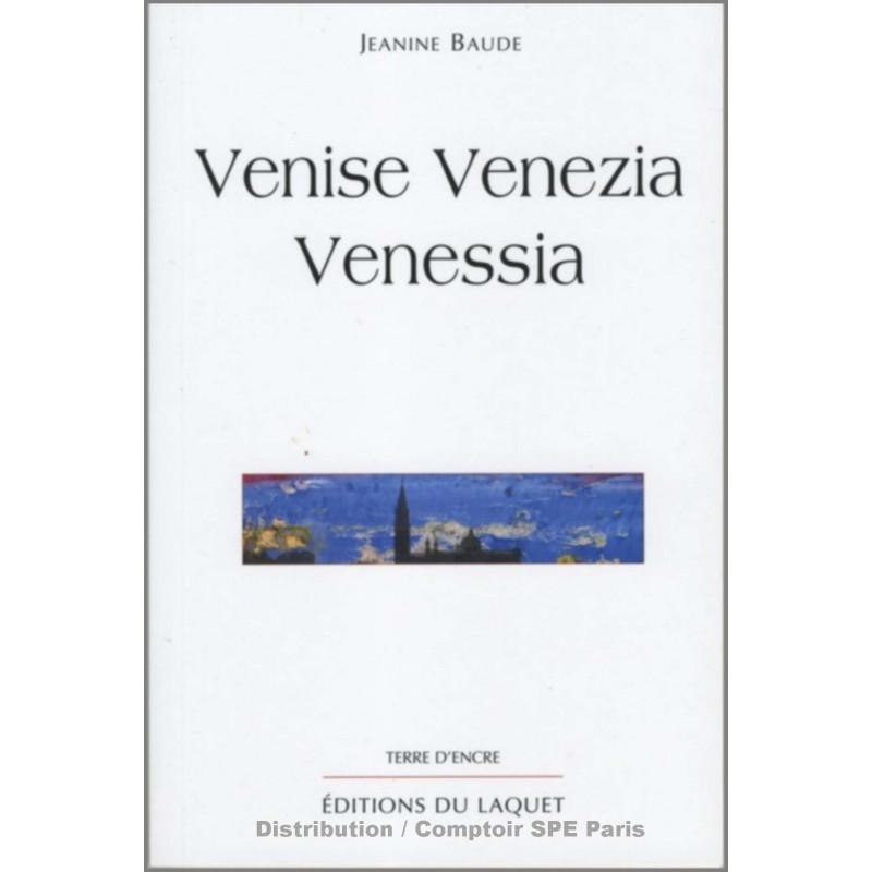 Venise Venezia Venessia De Jeanine Baude Ed. tertium Librairie Automobile SPE 9782845230583