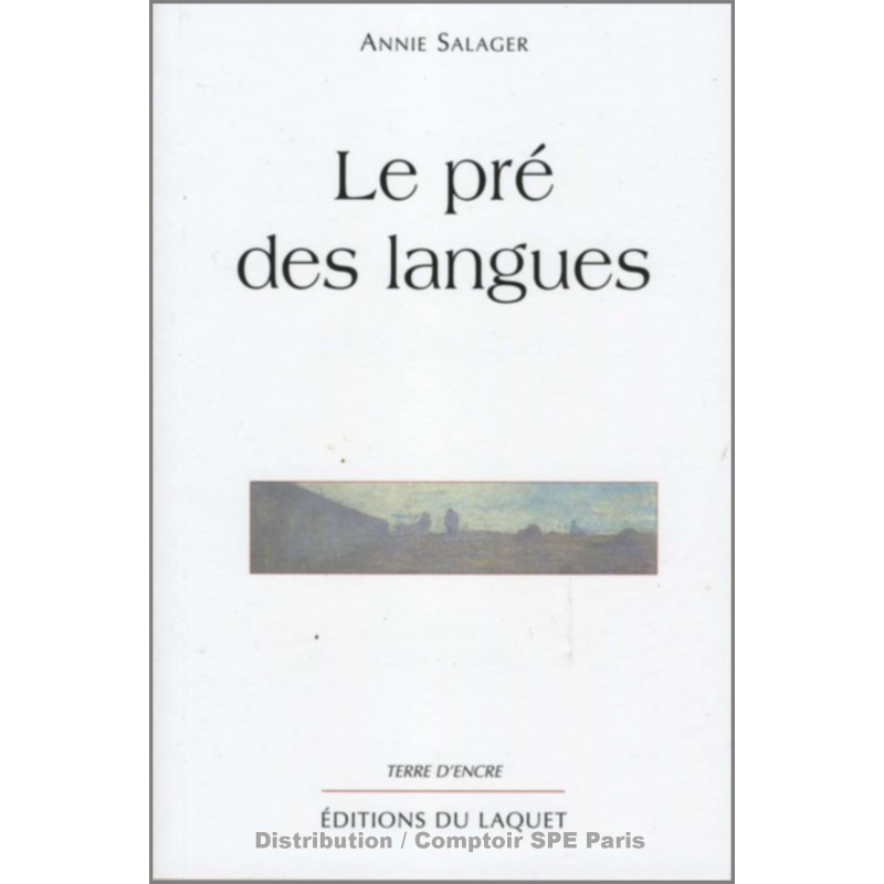Le pré des langues De Annie Salager Ed. Tertium Librairie Automobile SPE 9782845230392