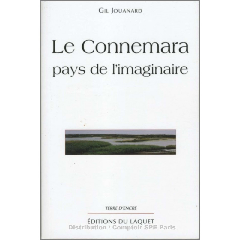 Le Connemara pays de l'imaginaire De Gil Jouanard Ed. Tertium Librairie Automobile SPE 9782845230743