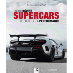 SUPERCARS le culte de la performance De Arnaud Taquet Ed. ETAI Librairie Automobile SPE 9791028302801