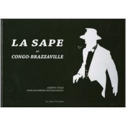 La Sape Au Congo-Brazzaville De JOSEPH ITOUA Ed. Lettres mouchetées Librairie Automobile SPE 9791095999058