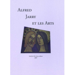 ALFRED JARRY ET LES ARTS Librairie Automobile SPE 9782355480102