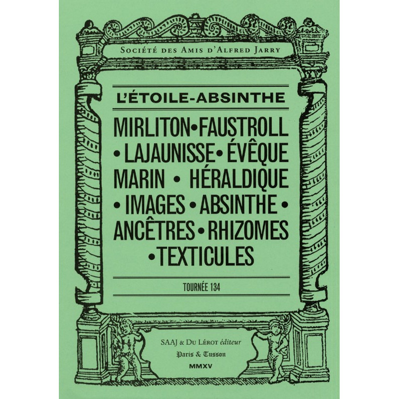 ALFRED JARRY - L'ETOILE ABSINTHE - Tournée 134 Librairie Automobile SPE 9782355481055